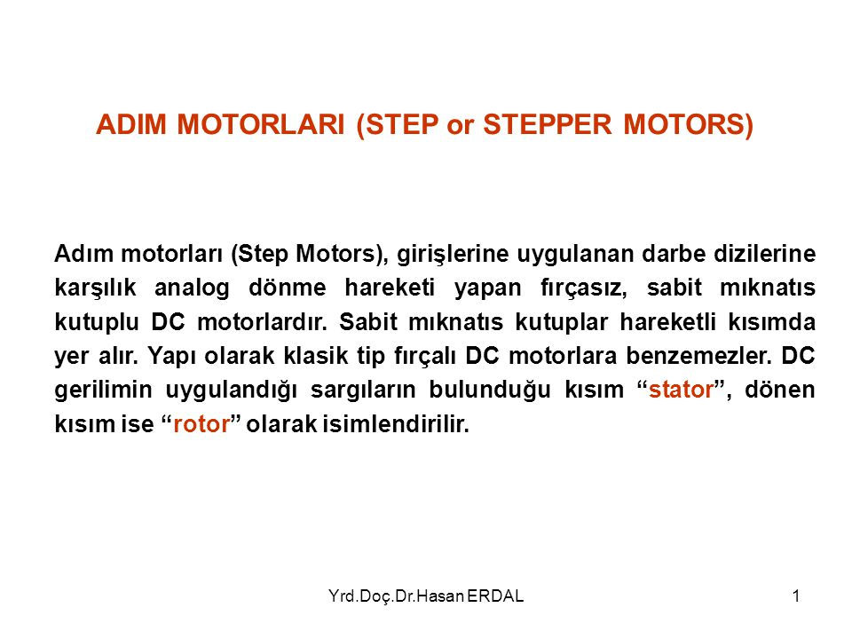 ADIM MOTORLARI (STEP or STEPPER MOTORS)