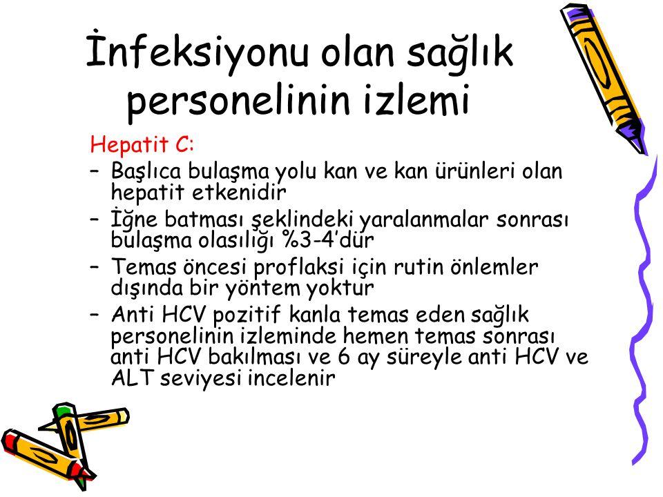 İnfeksiyonu olan sağlık personelinin izlemi