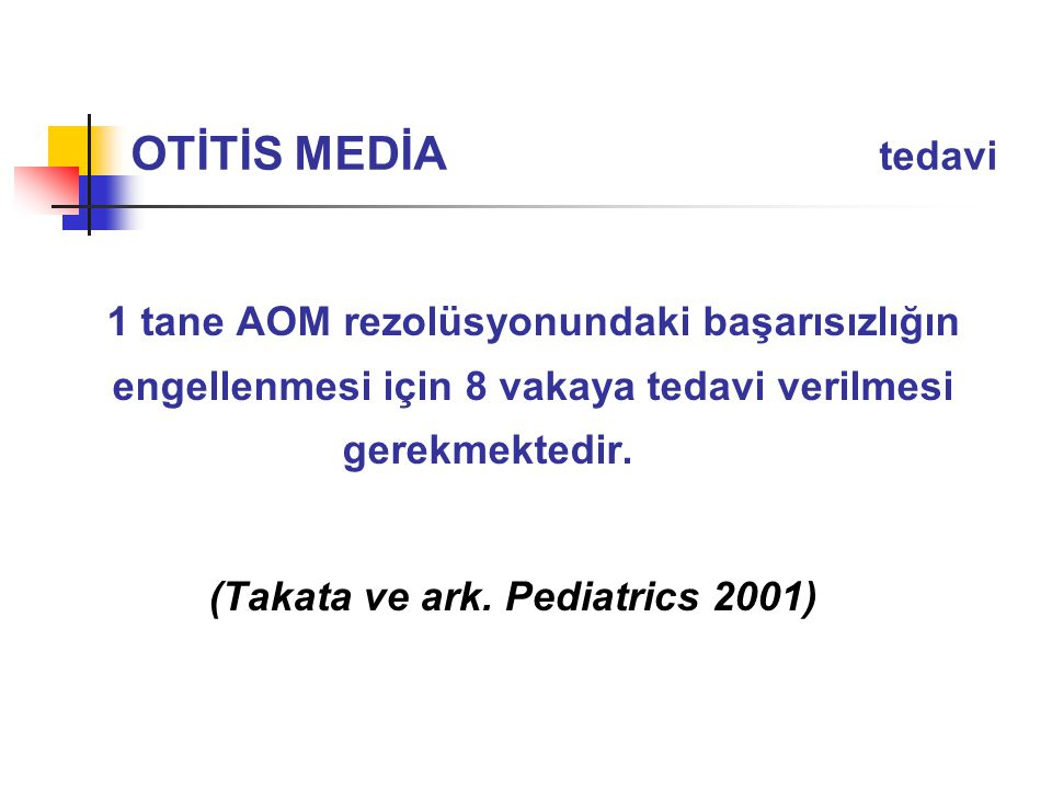 (Takata ve ark. Pediatrics 2001)