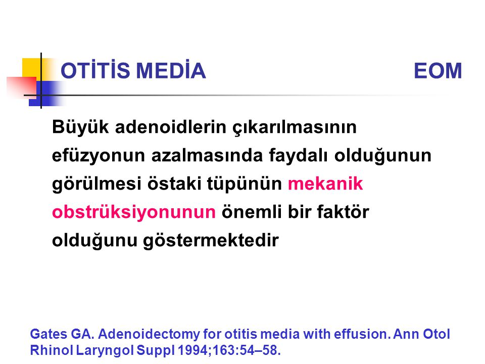 OTİTİS MEDİA EOM