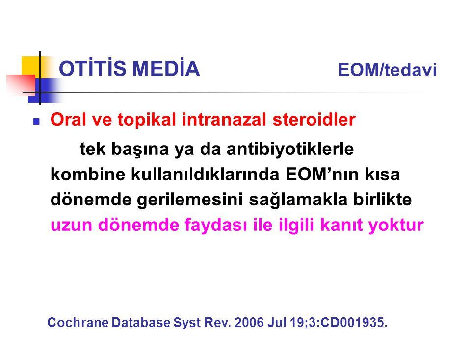 OTİTİS MEDİA EOM/tedavi