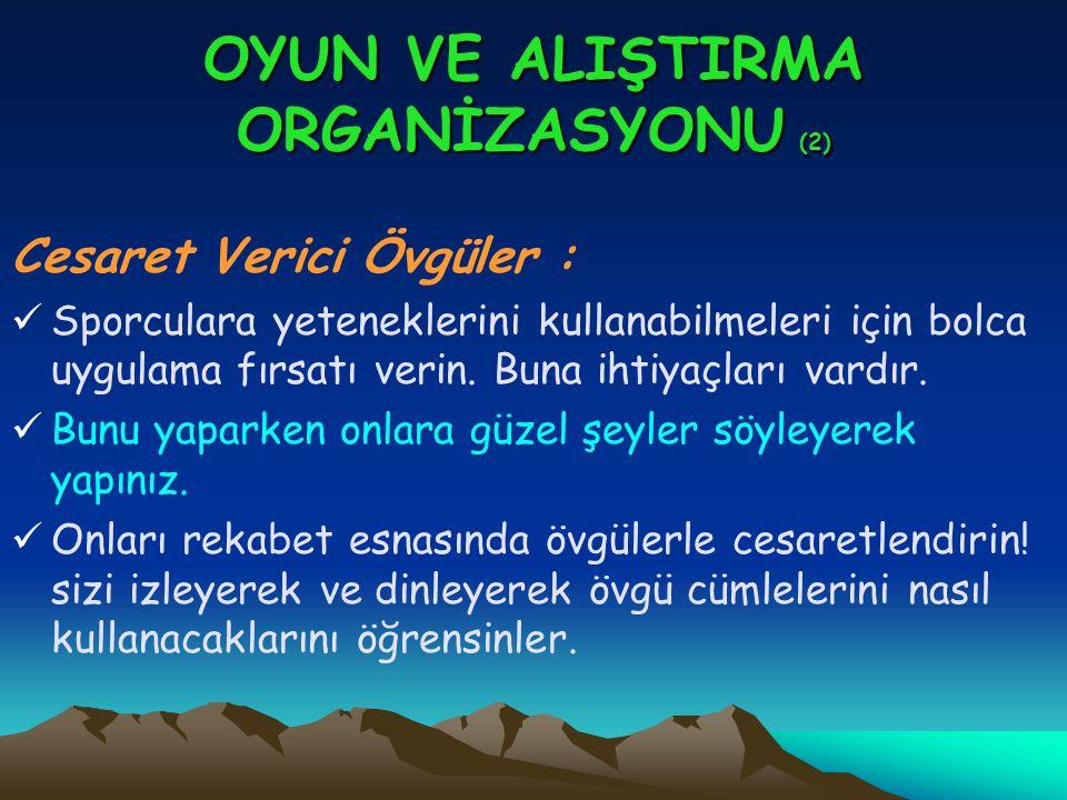 OYUN VE ALIŞTIRMA ORGANİZASYONU (2)