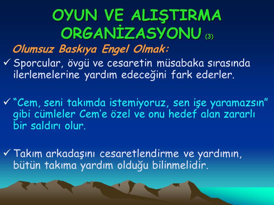 OYUN VE ALIŞTIRMA ORGANİZASYONU (3)