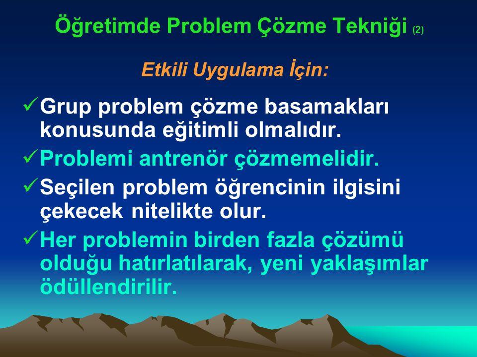 Öğretimde Problem Çözme Tekniği (2)