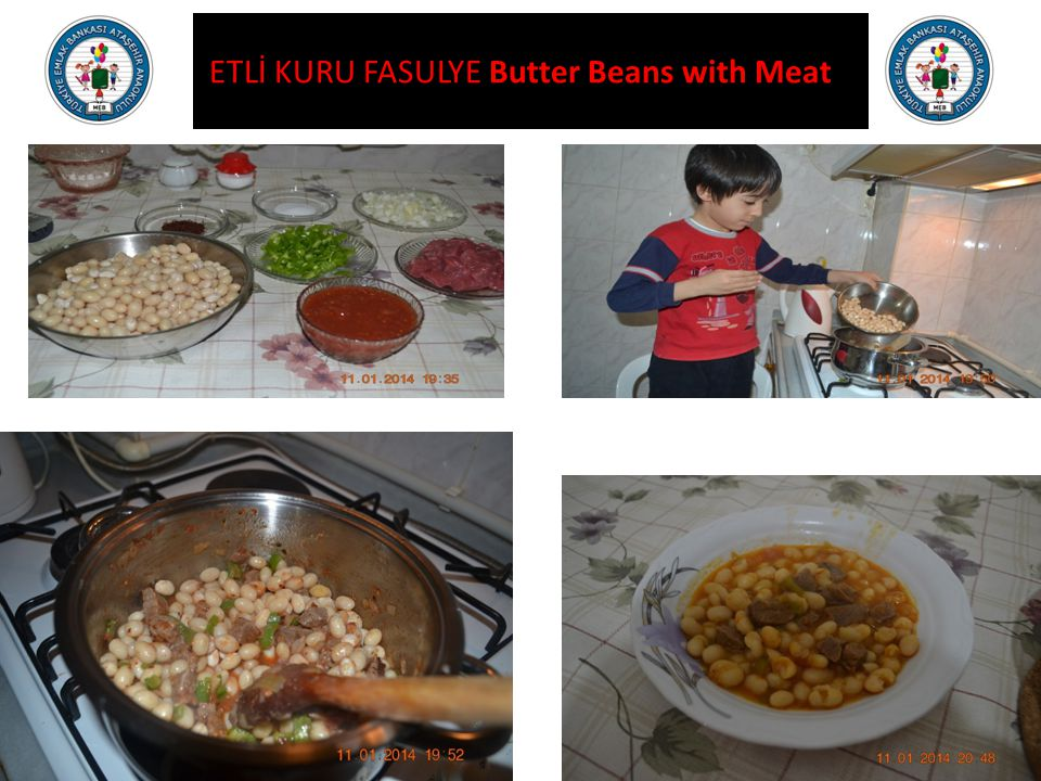 ETLİ KURU FASULYE Butter Beans with Meat