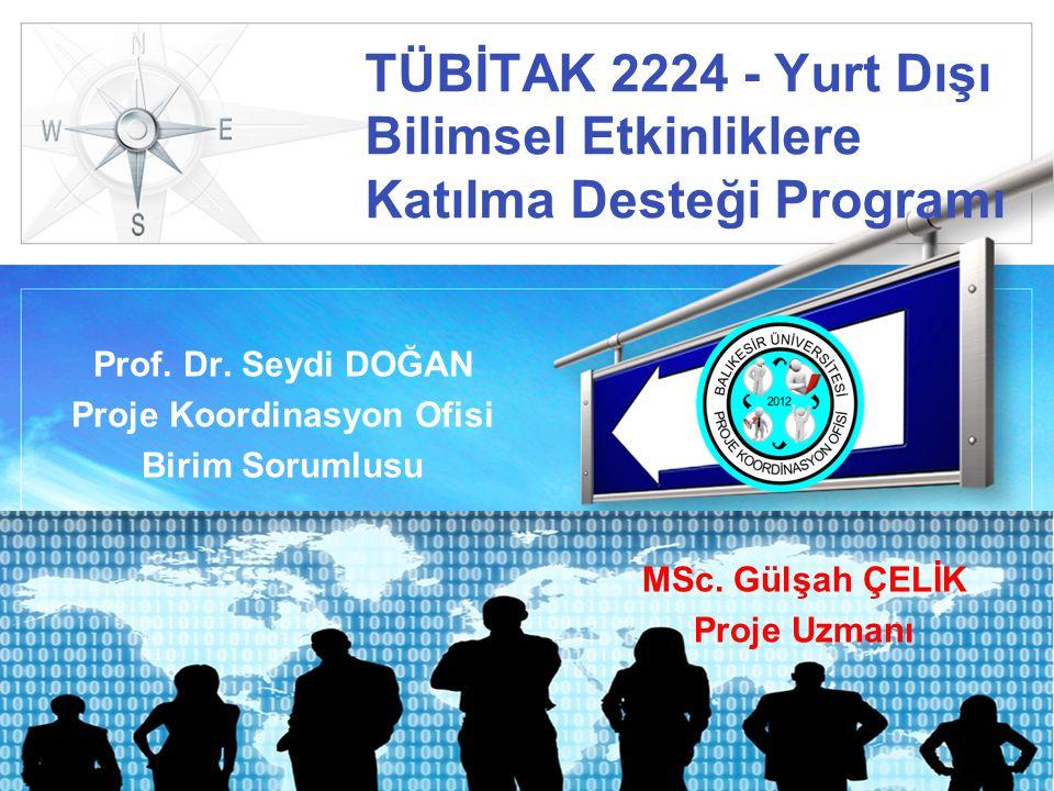 Prof. Dr. Seydi DOĞAN Proje Koordinasyon Ofisi Birim Sorumlusu