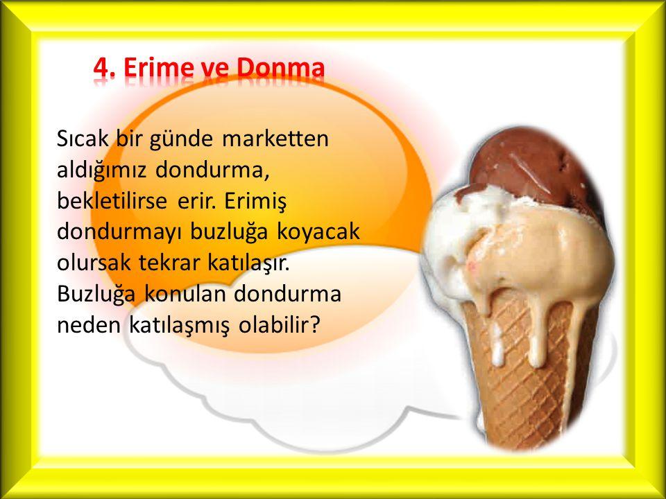 4. Erime ve Donma