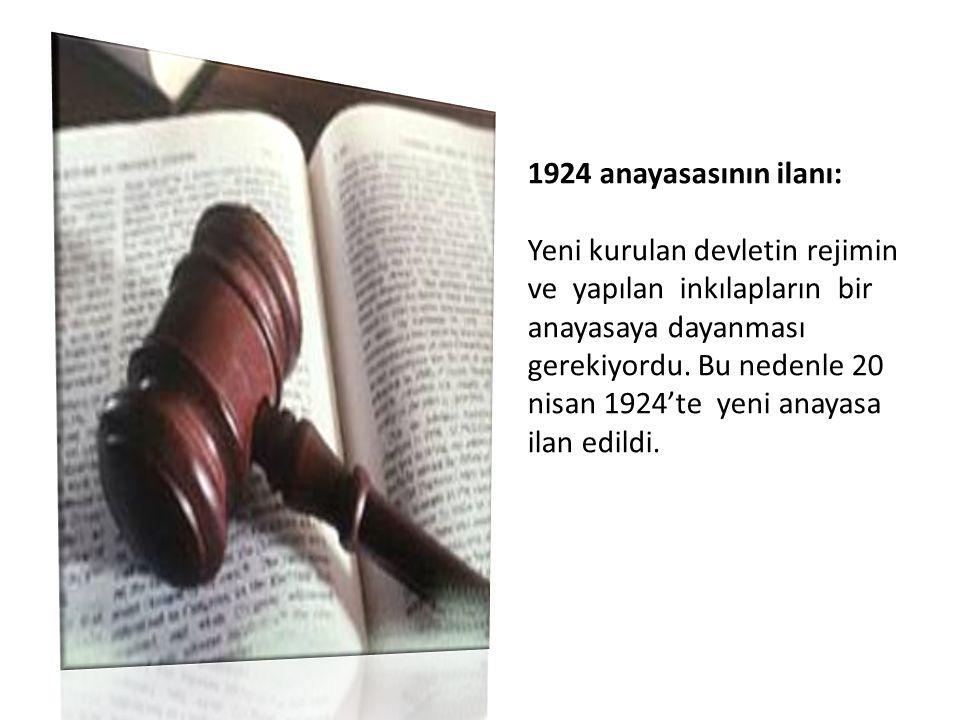 1924 anayasasının ilanı: