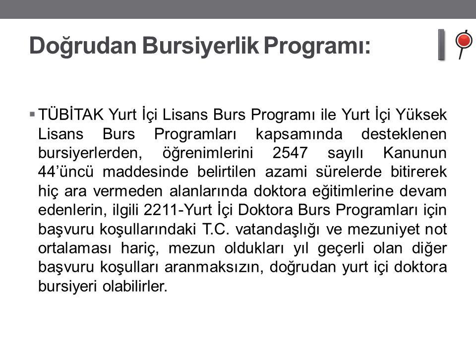 Doğrudan Bursiyerlik Programı: