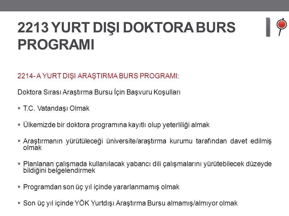 2213 YURT DIŞI DOKTORA BURS PROGRAMI