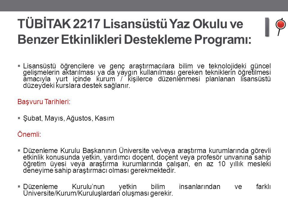TÜBİTAK 2217 Lisansüstü Yaz Okulu ve Benzer Etkinlikleri Destekleme Programı: