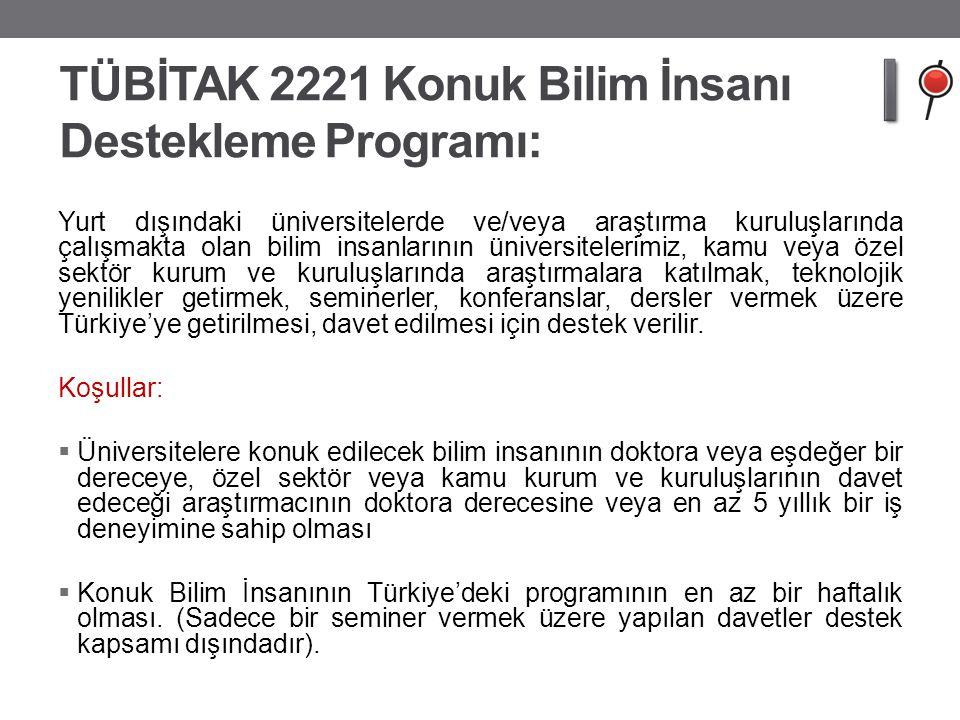TÜBİTAK 2221 Konuk Bilim İnsanı Destekleme Programı: