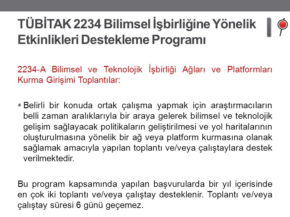 TÜBİTAK 2234 Bilimsel İşbirliğine Yönelik Etkinlikleri Destekleme Programı