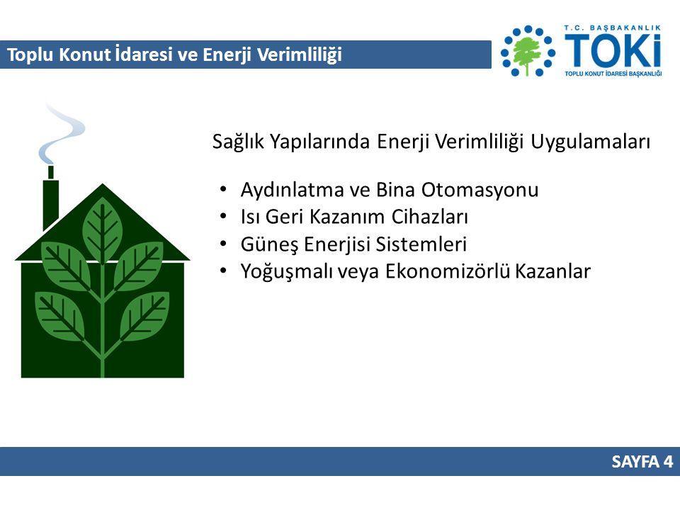 Sağlık Yapılarında Enerji Verimliliği Uygulamaları