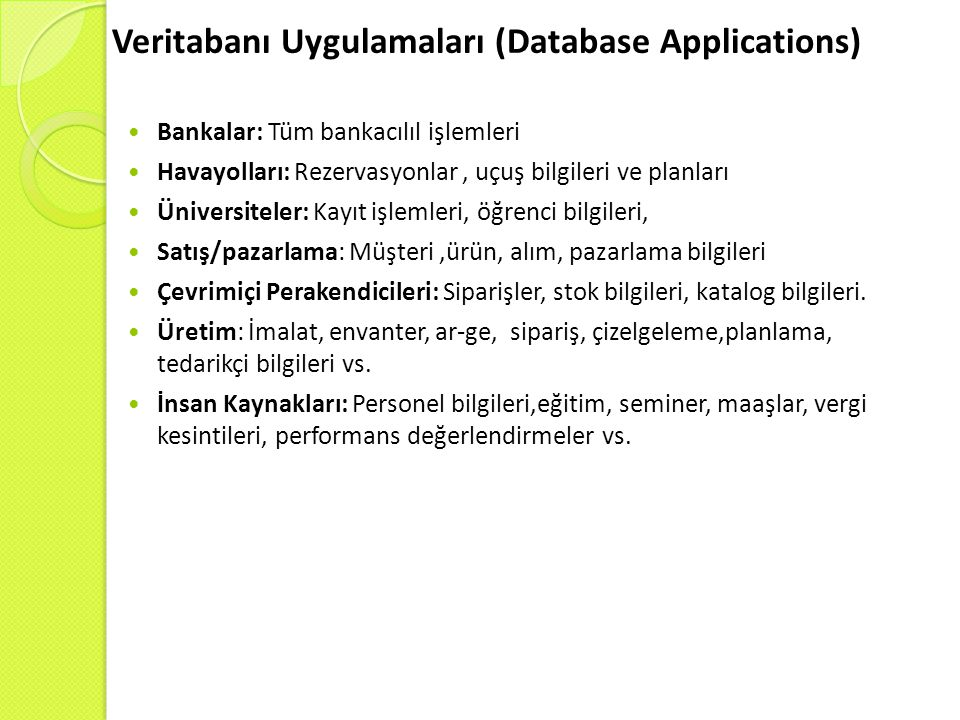 Veritabanı Uygulamaları (Database Applications)