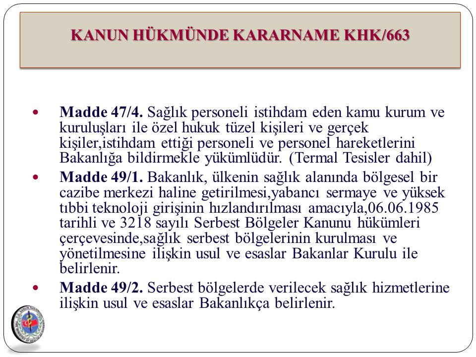 KANUN HÜKMÜNDE KARARNAME KHK/663
