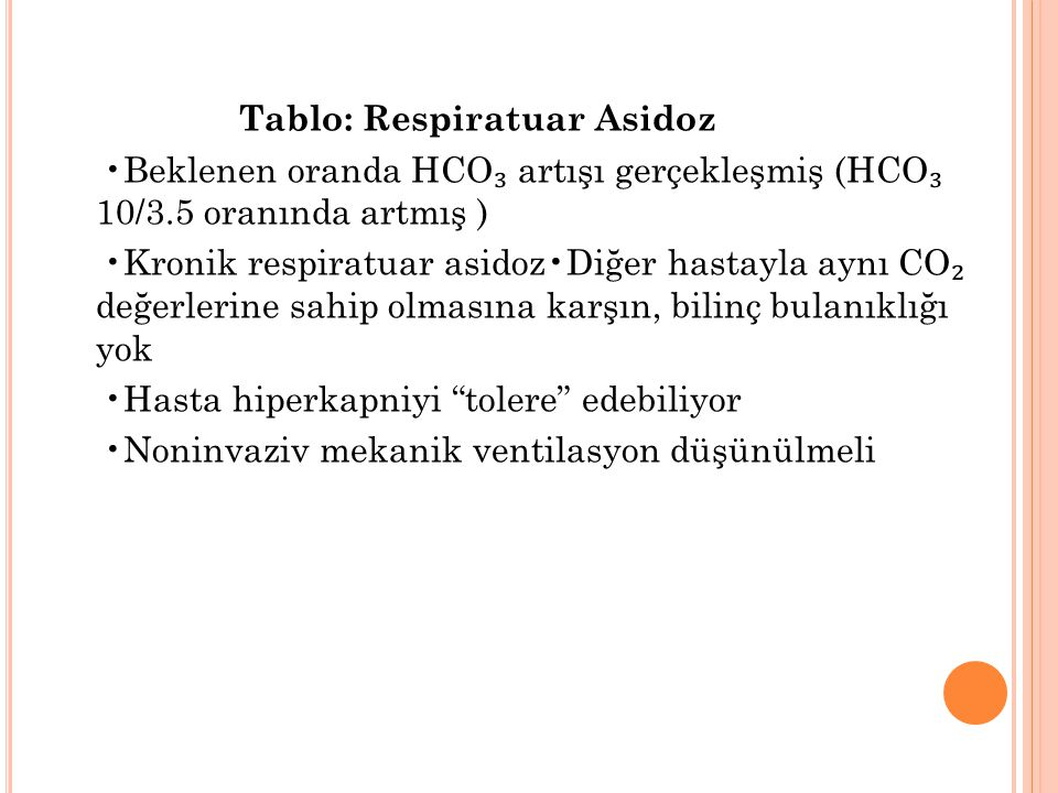 Tablo: Respiratuar Asidoz