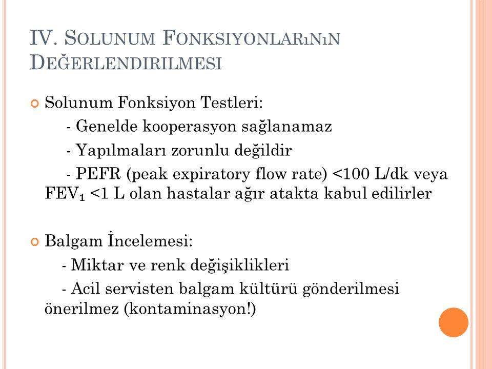 IV. Solunum Fonksiyonlarının Değerlendirilmesi