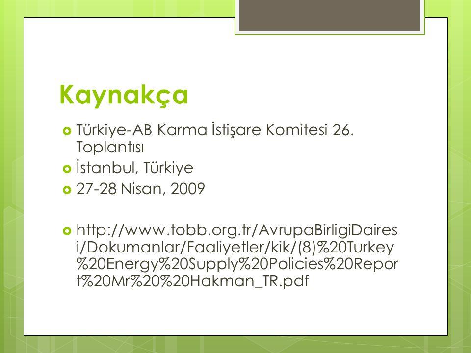 Kaynakça Türkiye-AB Karma İstişare Komitesi 26. Toplantısı