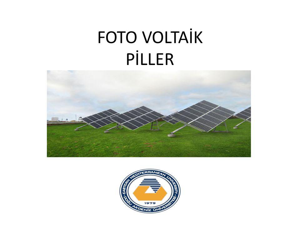 FOTO VOLTAİK PİLLER
