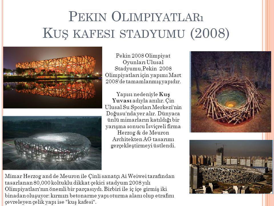 Pekin Olimpiyatları Kuş kafesi stadyumu (2008)