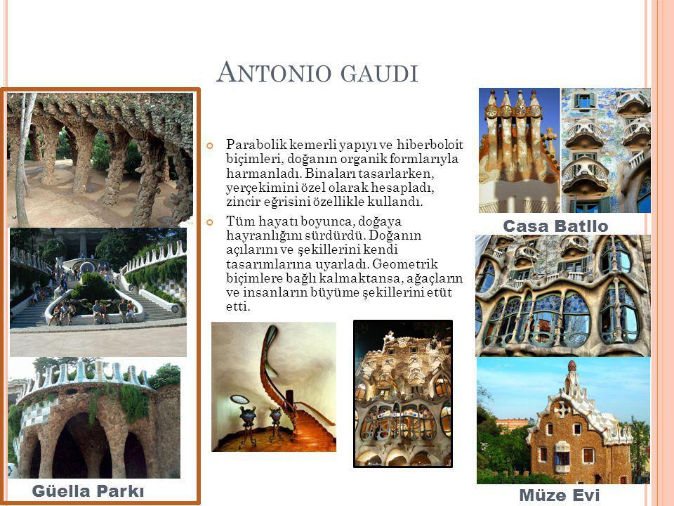 Antonio gaudi Casa Batllo Güella Parkı Müze Evi