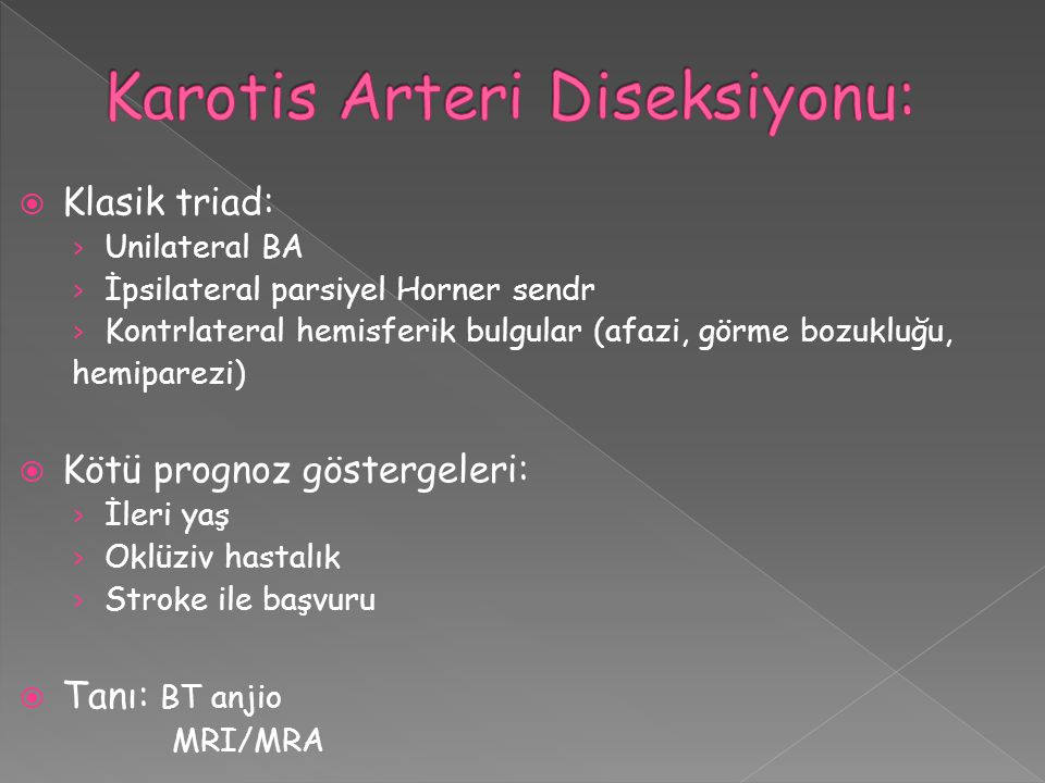 Karotis Arteri Diseksiyonu: