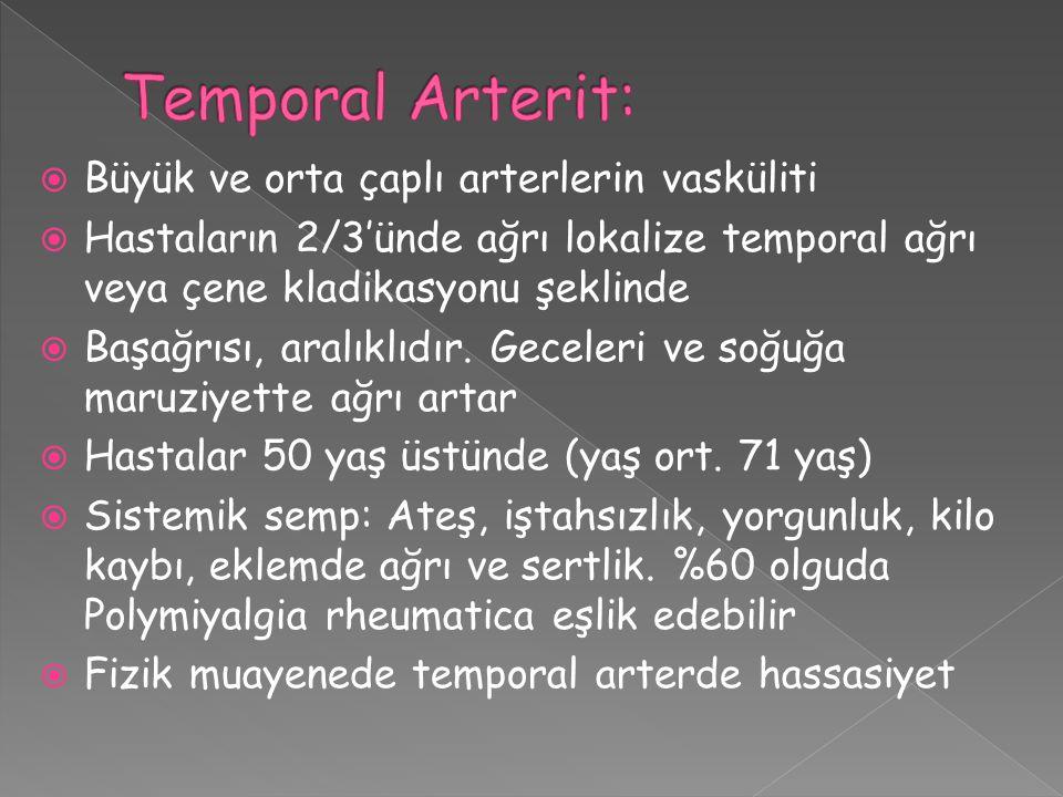 Temporal Arterit: Büyük ve orta çaplı arterlerin vasküliti