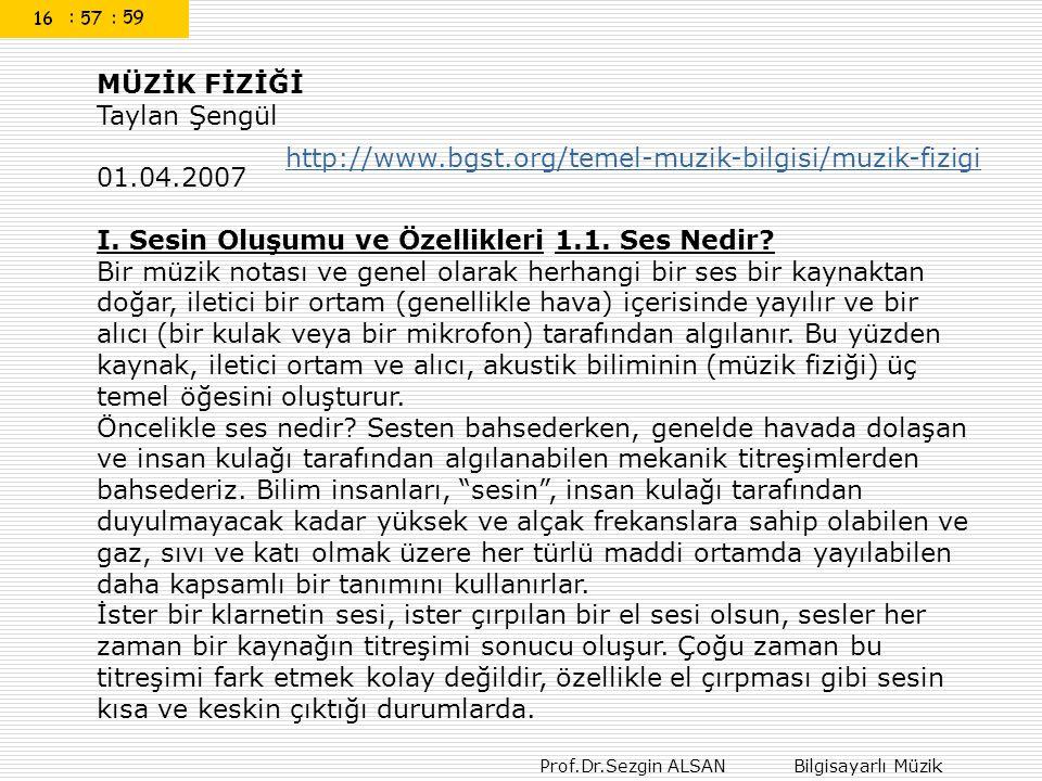 MÜZİK FİZİĞİ Taylan Şengül. 01.04.2007.
