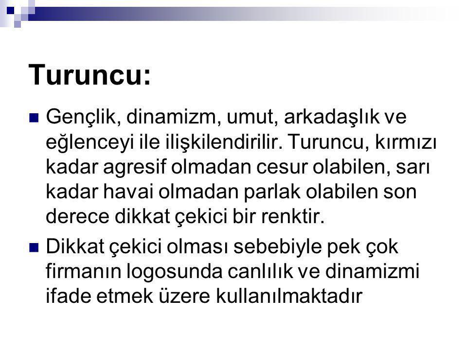 Turuncu: