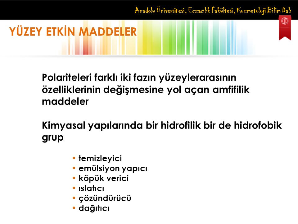Anadolu Üniversitesi, Eczacılık Fakültesi, Kozmetoloji Bilim Dalı