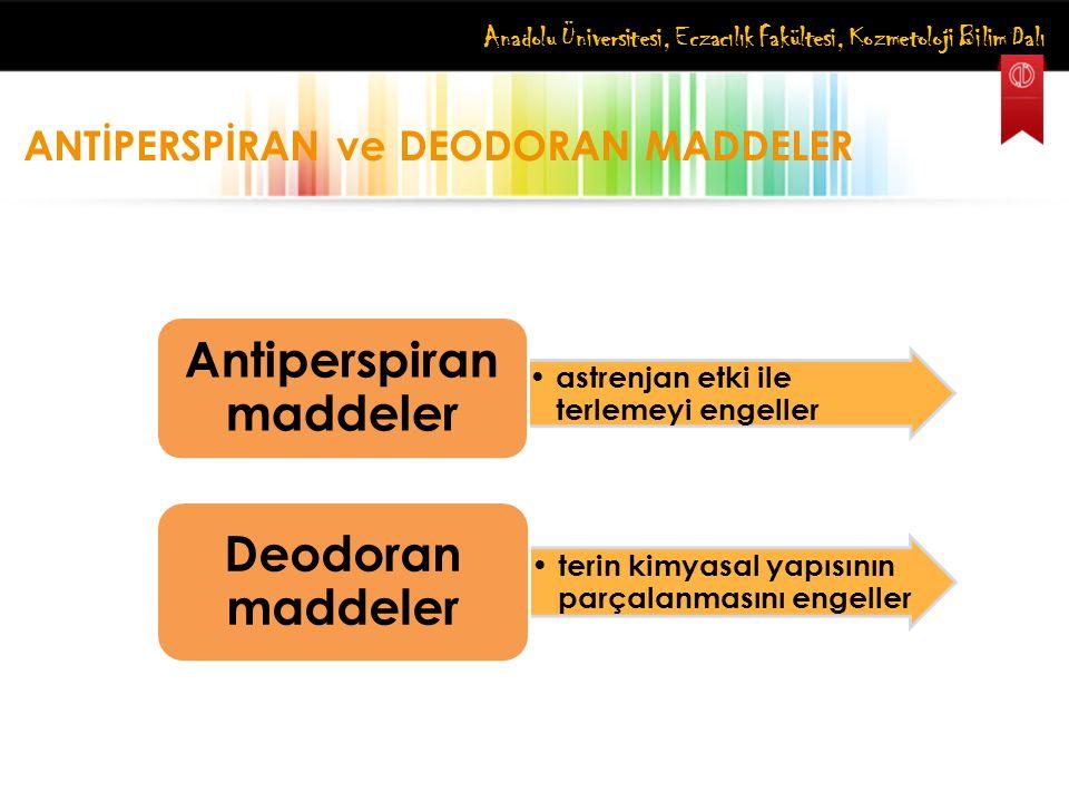 Antiperspiran maddeler