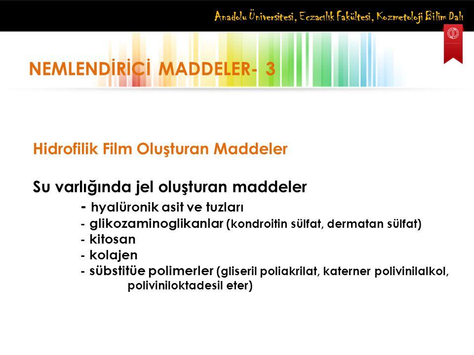 NEMLENDİRİCİ MADDELER- 3