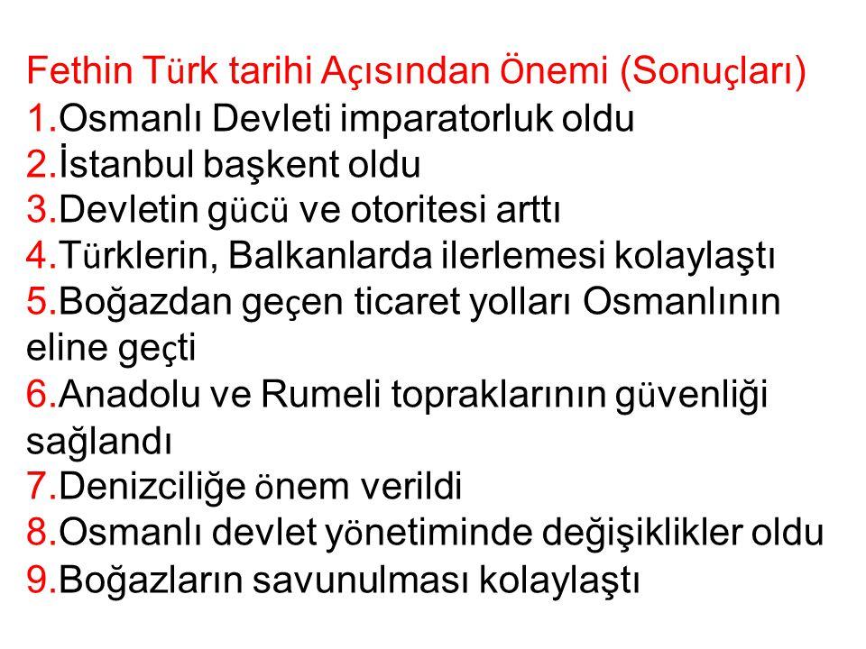 Fethin Türk tarihi Açısından Önemi (Sonuçları)