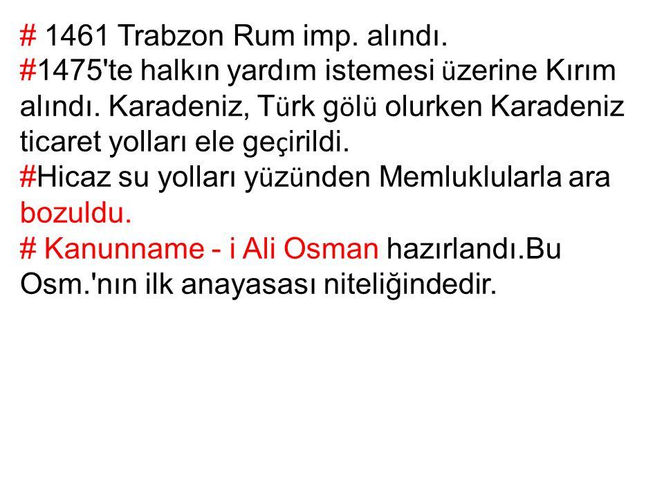 # 1461 Trabzon Rum imp. alındı.