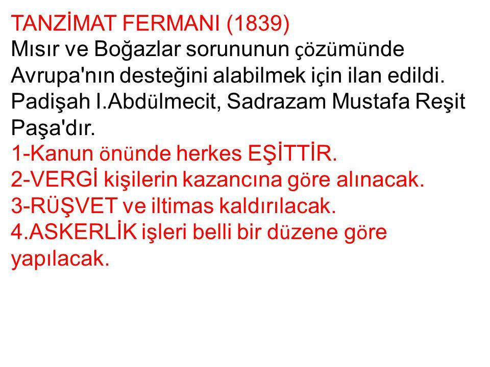 TANZİMAT FERMANI (1839)
