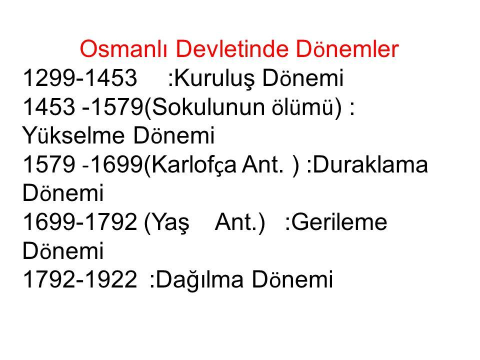 Osmanlı Devletinde Dönemler