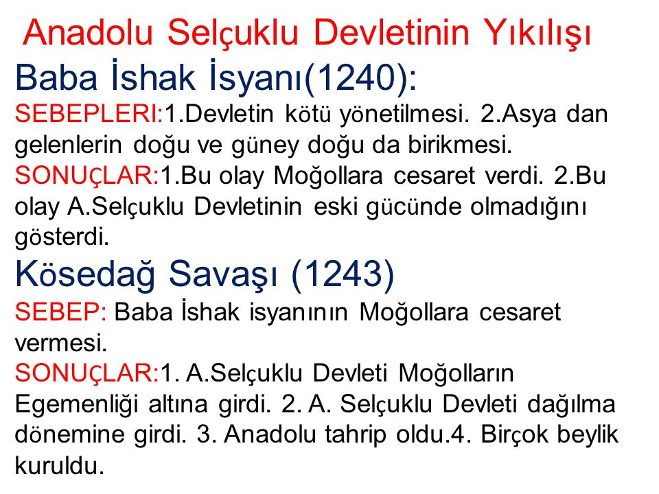 Anadolu Selçuklu Devletinin Yıkılışı Baba İshak İsyanı(1240):
