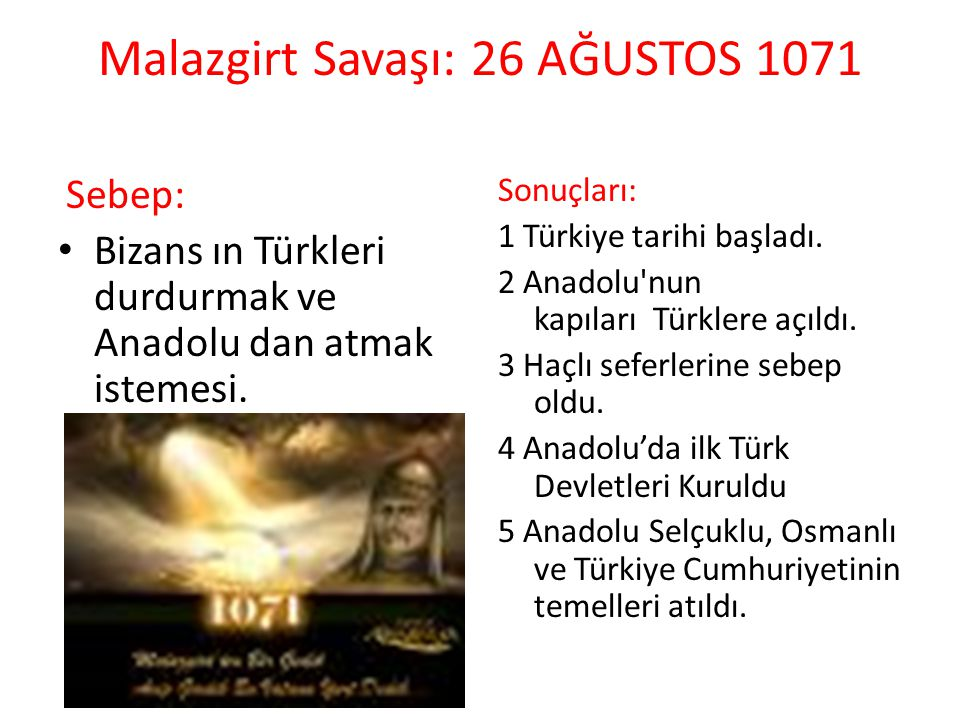 Malazgirt Savaşı: 26 AĞUSTOS 1071
