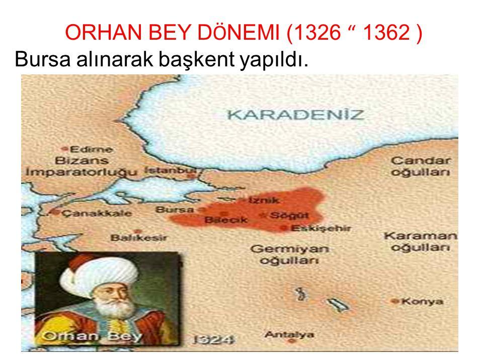 Bursa alınarak başkent yapıldı.
