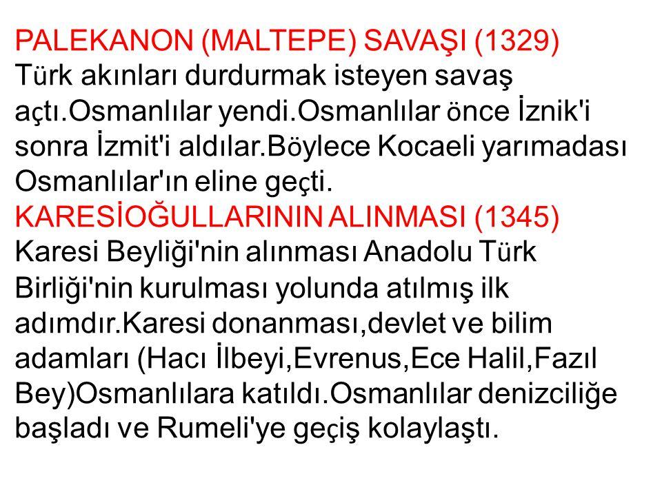 PALEKANON (MALTEPE) SAVAŞI (1329)