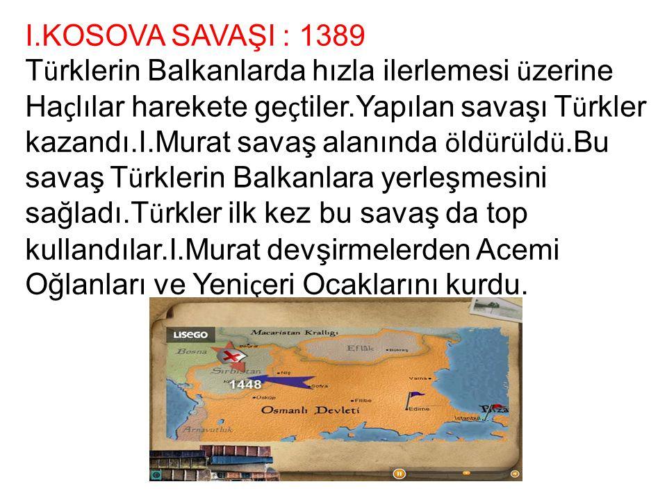 I.KOSOVA SAVAŞI : 1389