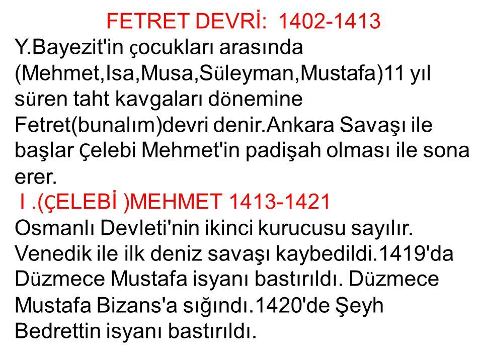 FETRET DEVRİ: 1402-1413