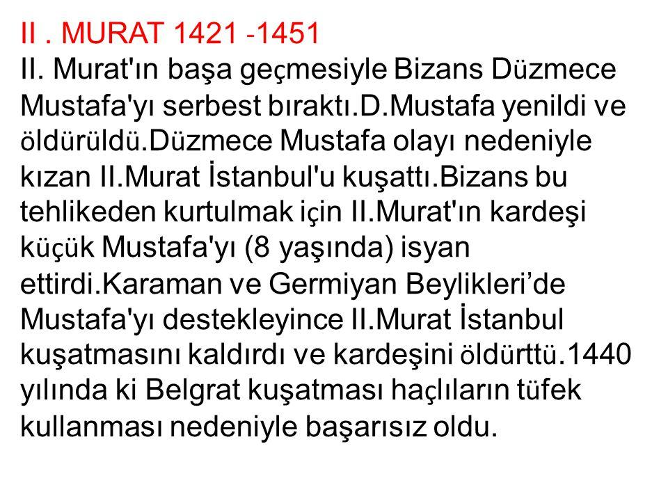 II . MURAT 1421 -1451
