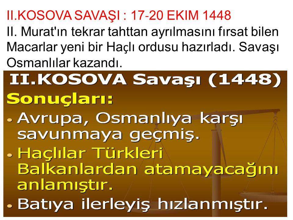 II.KOSOVA SAVAŞI : 17-20 EKIM 1448