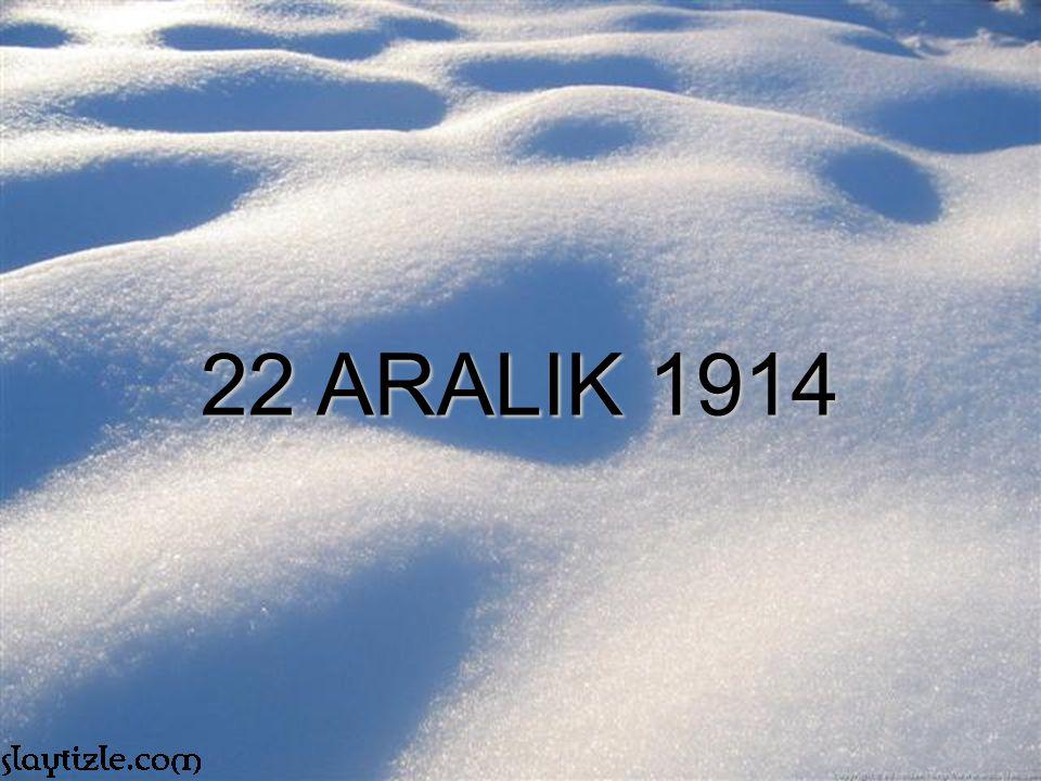 22 ARALIK 1914