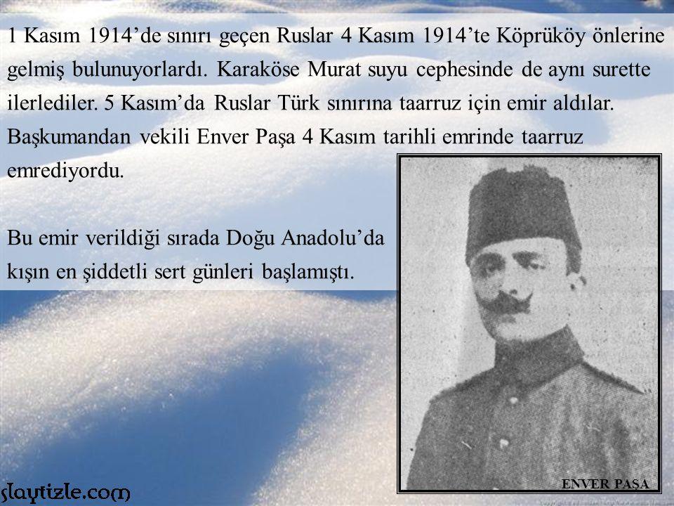 Bu emir verildiği sırada Doğu Anadolu'da