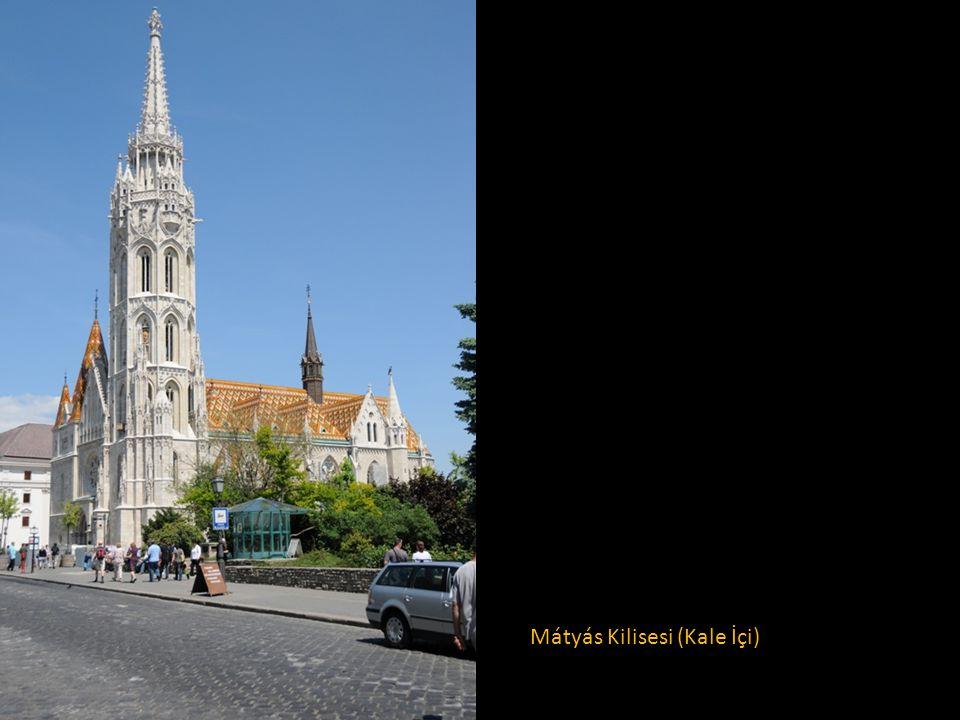 Mátyás Kilisesi (Kale İçi)