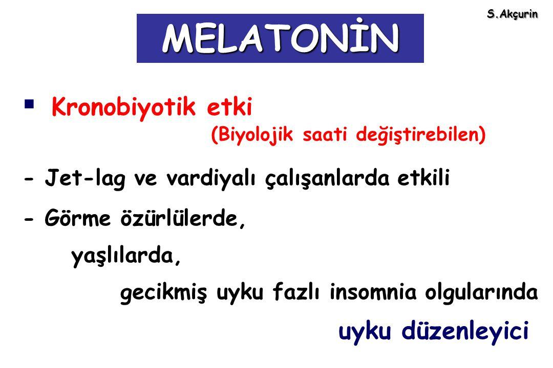MELATONİN Kronobiyotik etki uyku düzenleyici