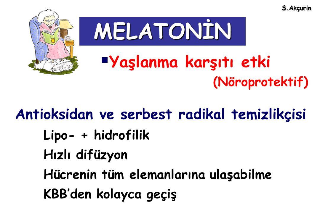 MELATONİN Yaşlanma karşıtı etki (Nöroprotektif)